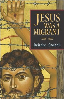 "Book Review: Jesus Was A Migrant ""Throughout the book, the author demonstrates the strong faith of migrants... as she weaves biblical stories of exile, migration and flight."""